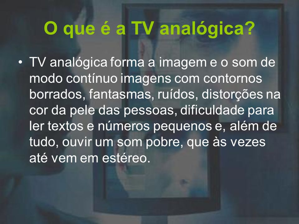 O que é a TV analógica