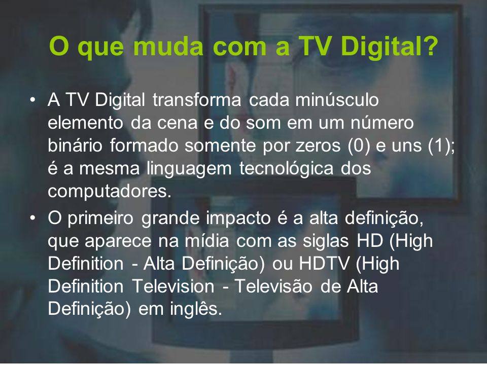 O que muda com a TV Digital