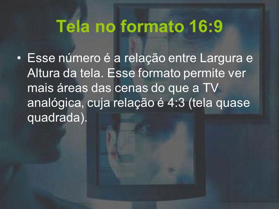 Tela no formato 16:9