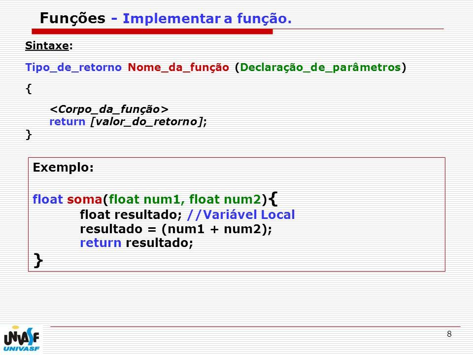 Funções - Implementar a função.
