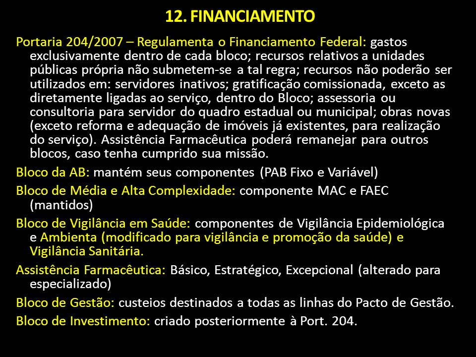 12. FINANCIAMENTO