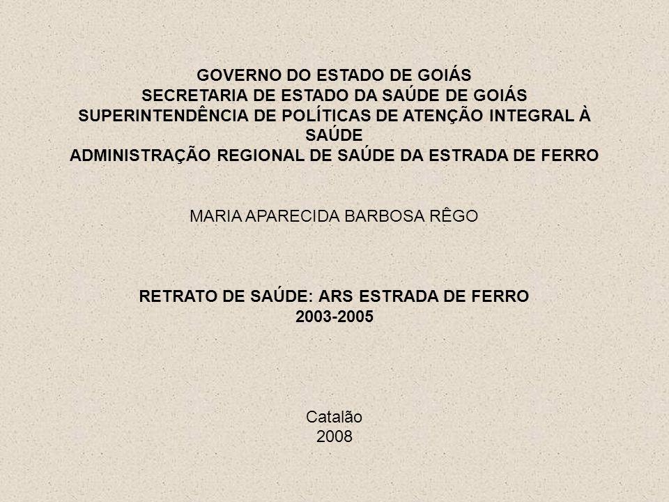 GOVERNO DO ESTADO DE GOIÁS SECRETARIA DE ESTADO DA SAÚDE DE GOIÁS