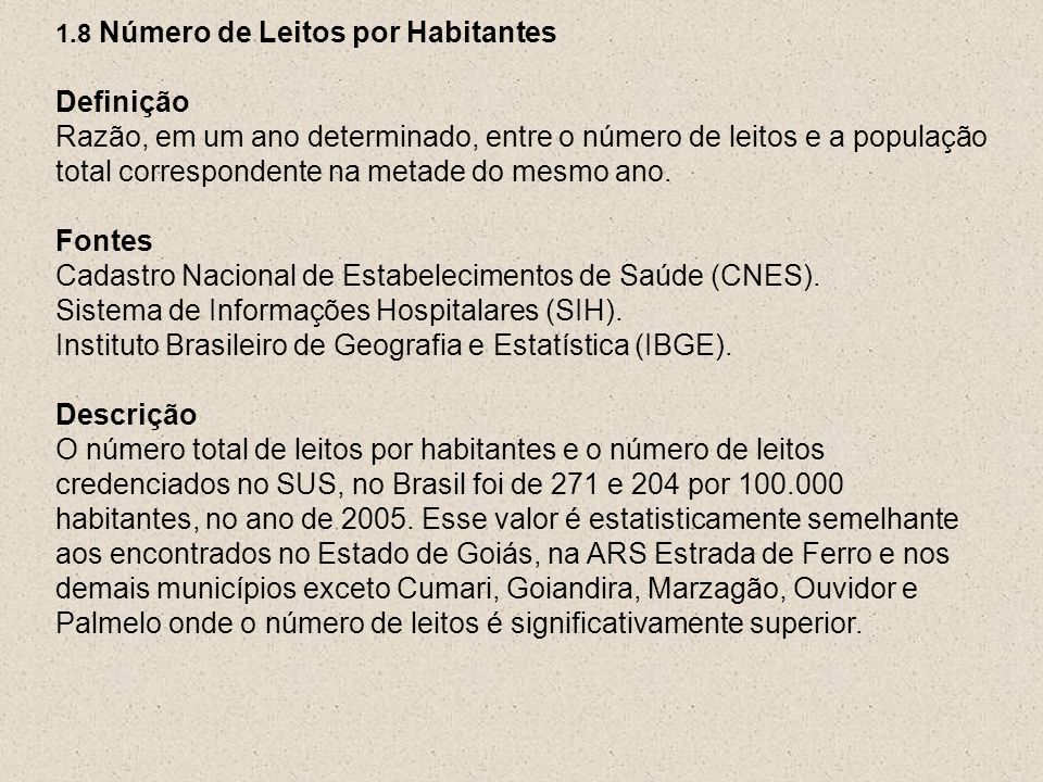 Cadastro Nacional de Estabelecimentos de Saúde (CNES).