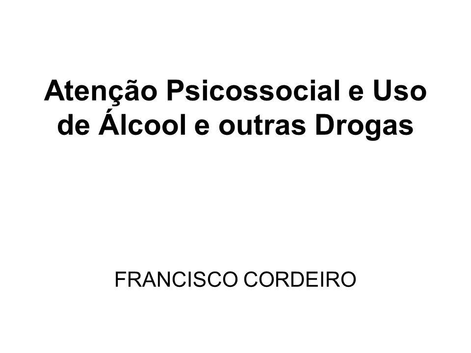Atenção Psicossocial e Uso de Álcool e outras Drogas