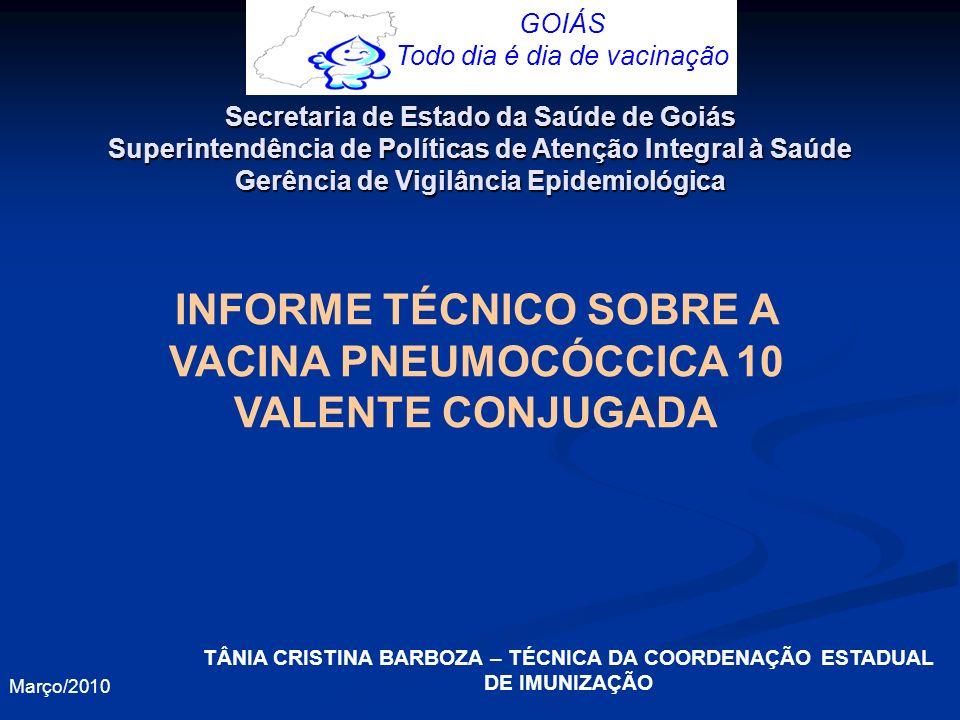INFORME TÉCNICO SOBRE A VACINA PNEUMOCÓCCICA 10 VALENTE CONJUGADA