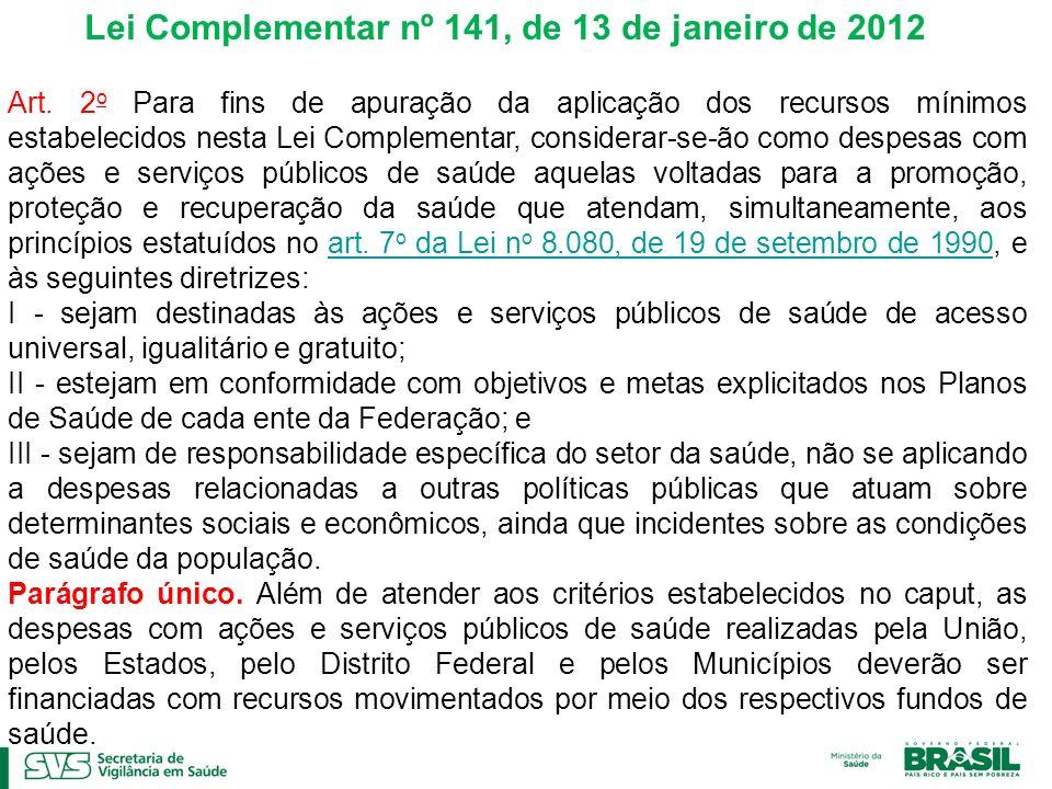 Lei Complementar nº 141, de 13 de janeiro de 2012