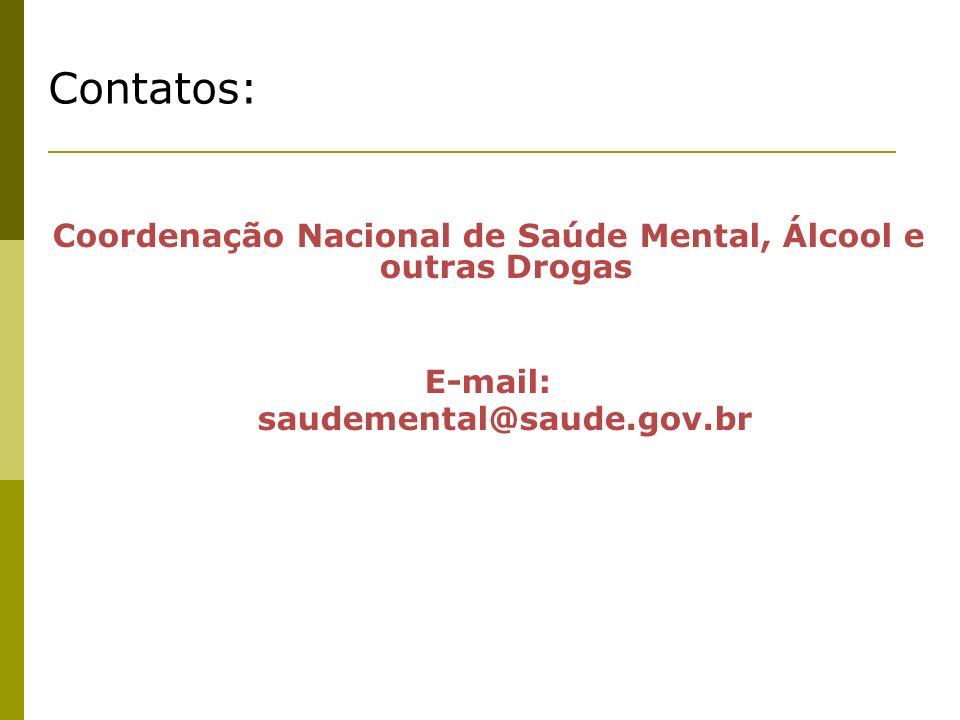 Coordenação Nacional de Saúde Mental, Álcool e outras Drogas