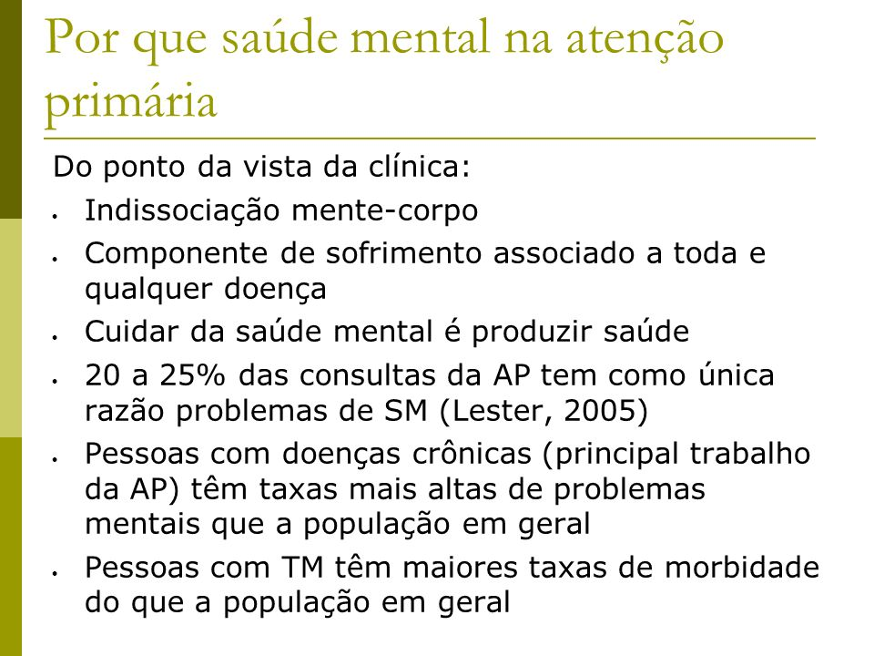 Por que saúde mental na atenção primária