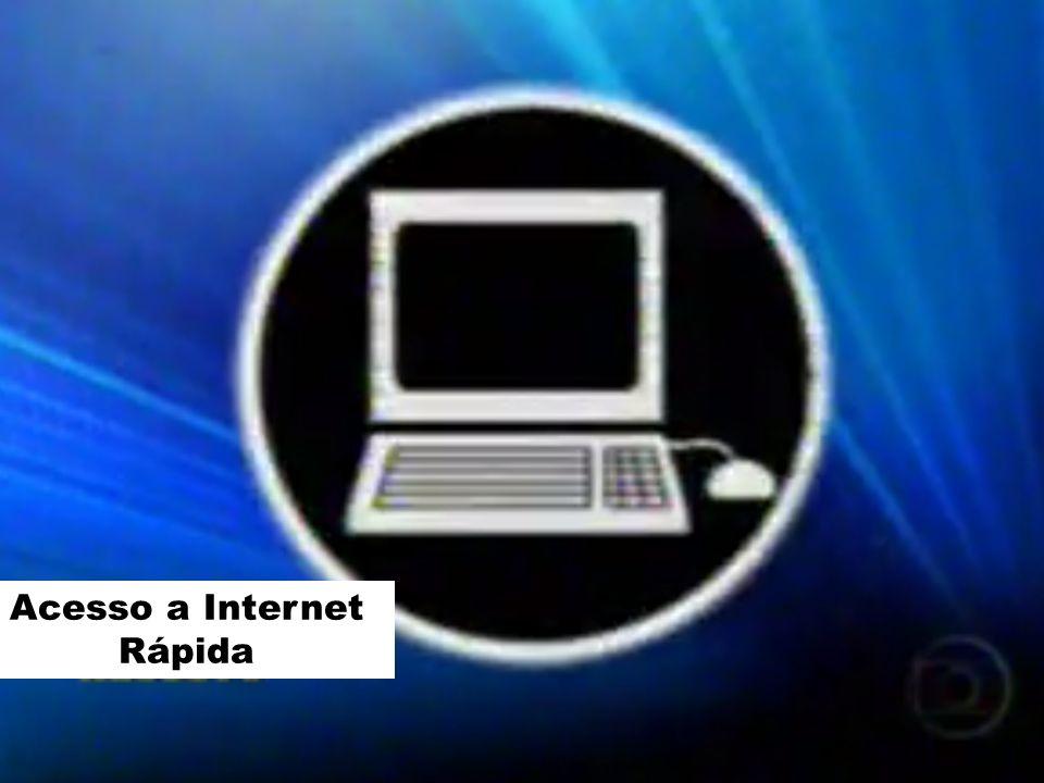 Acesso a Internet Rápida