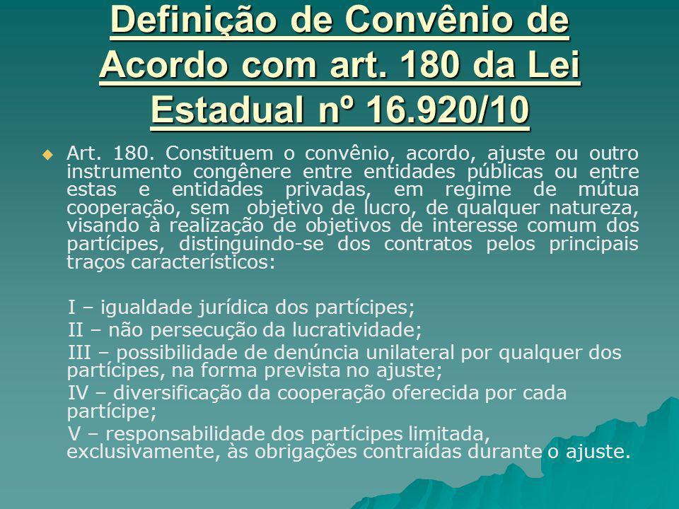 Definição de Convênio de Acordo com art. 180 da Lei Estadual nº 16