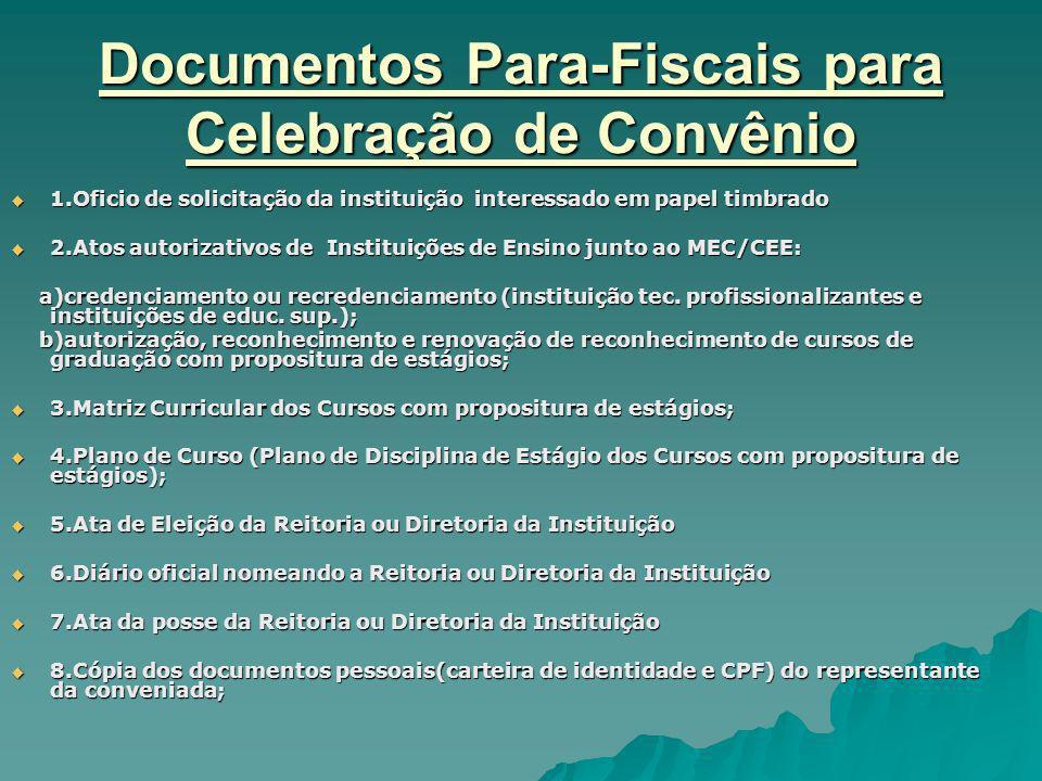Documentos Para-Fiscais para Celebração de Convênio