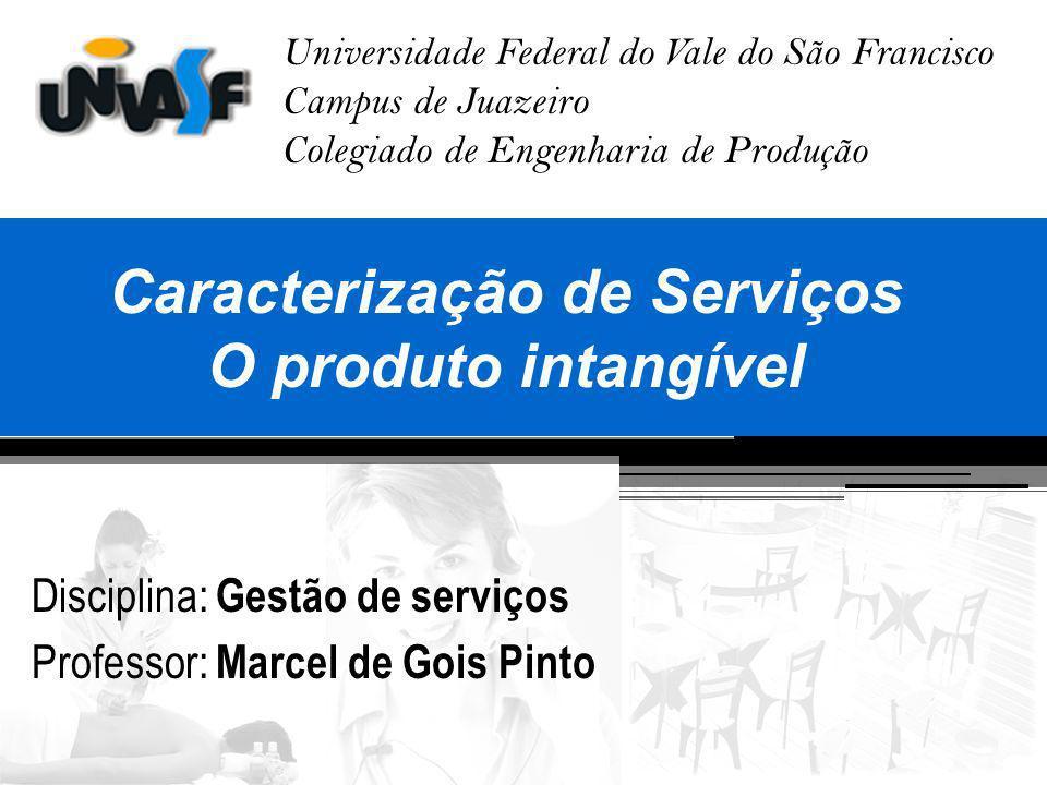 Caracterização de Serviços O produto intangível