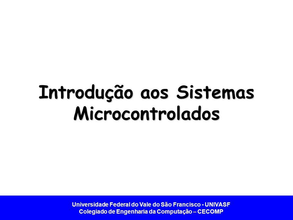 Introdução aos Sistemas Microcontrolados