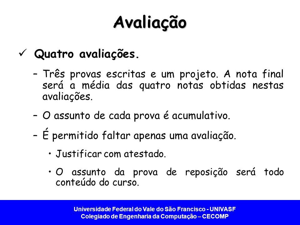 Avaliação Quatro avaliações.