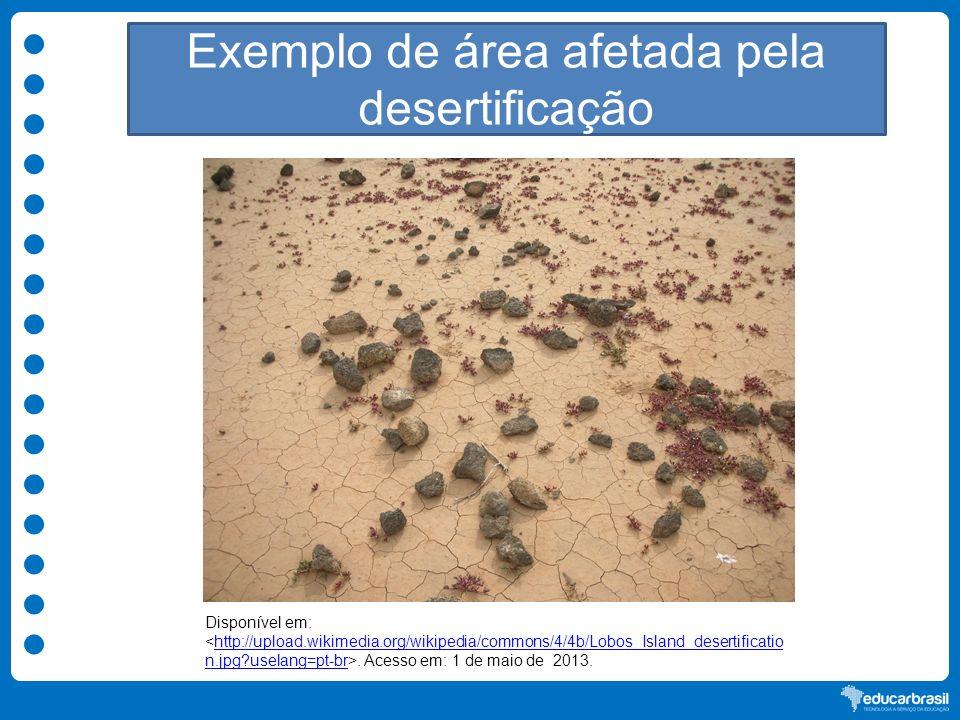 Exemplo de área afetada pela desertificação