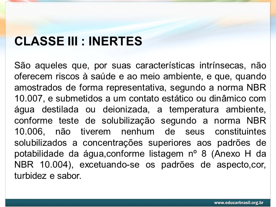 CLASSE III : INERTES