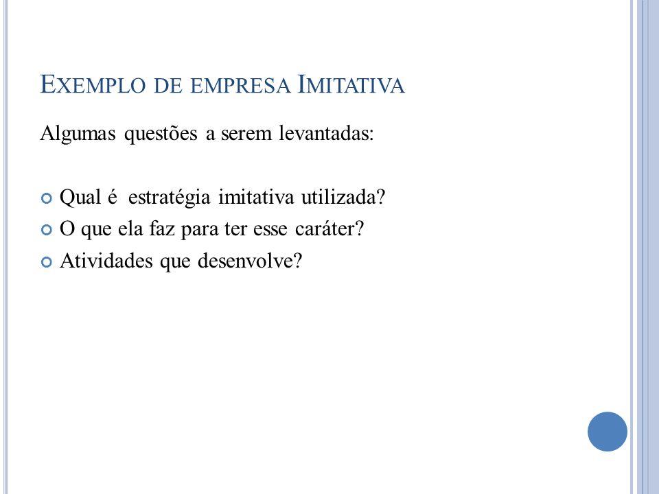 Exemplo de empresa Imitativa