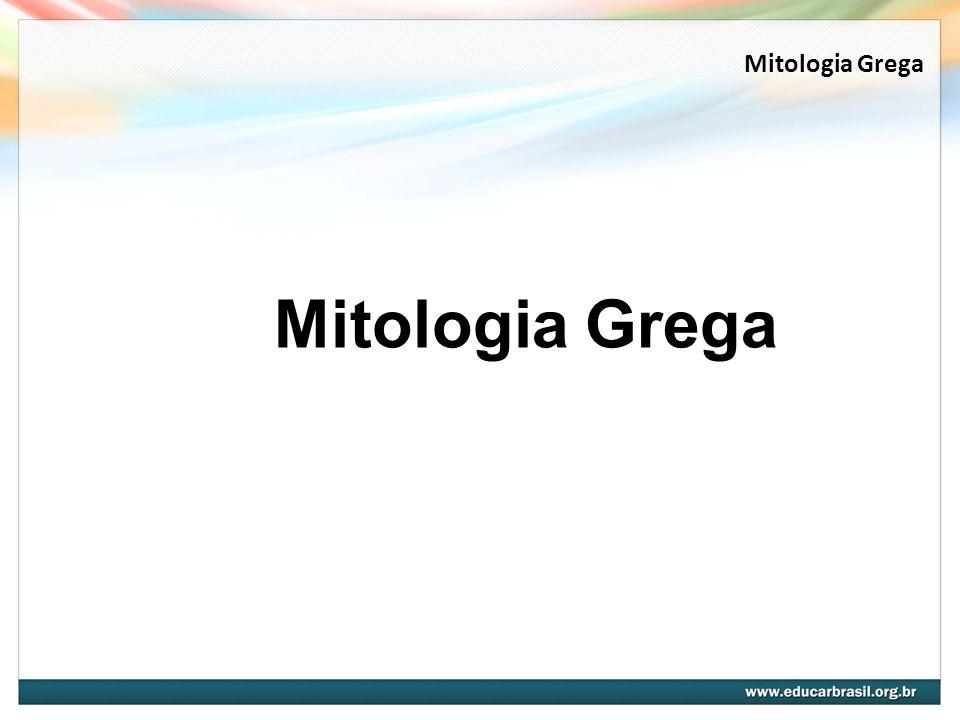 Mitologia Grega Mitologia Grega