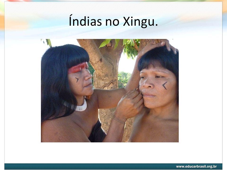 Índias no Xingu.