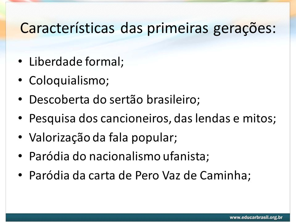 Características das primeiras gerações:
