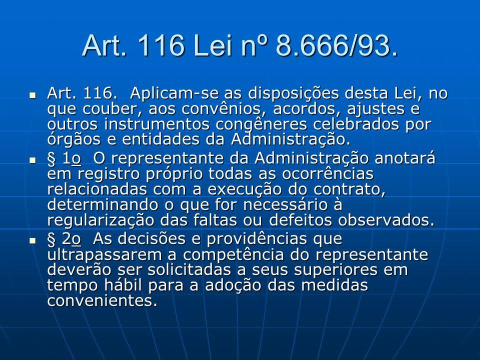 Art. 116 Lei nº 8.666/93.