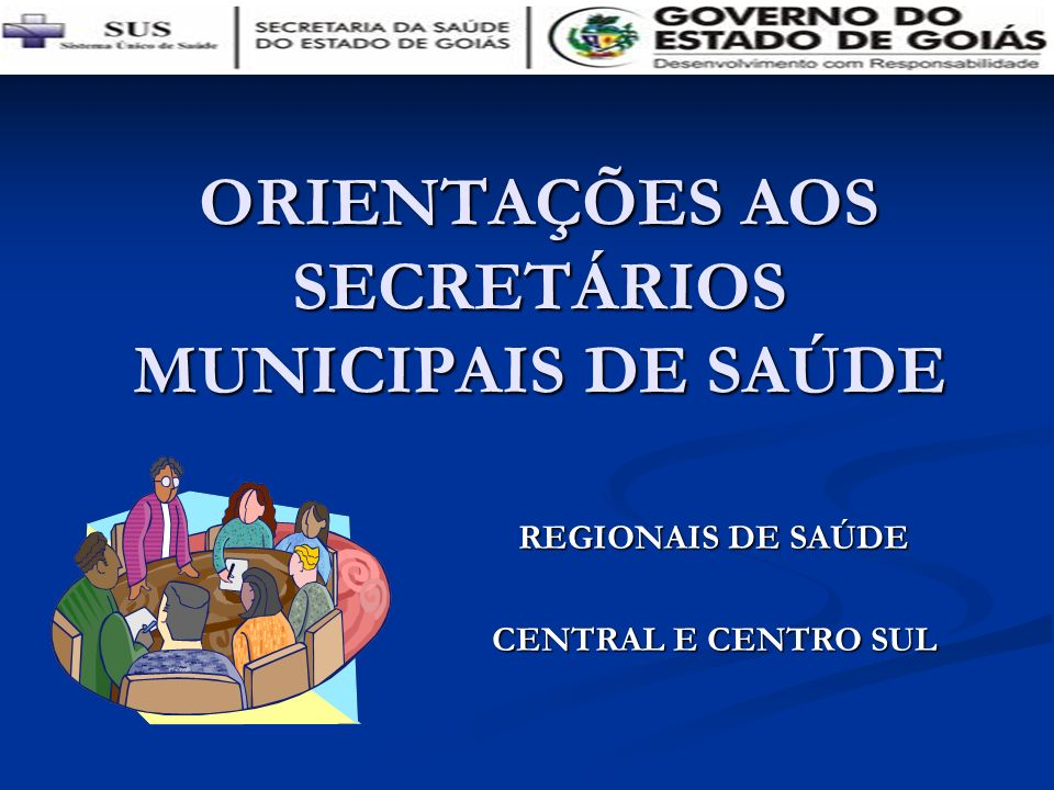 ORIENTAÇÕES AOS SECRETÁRIOS MUNICIPAIS DE SAÚDE