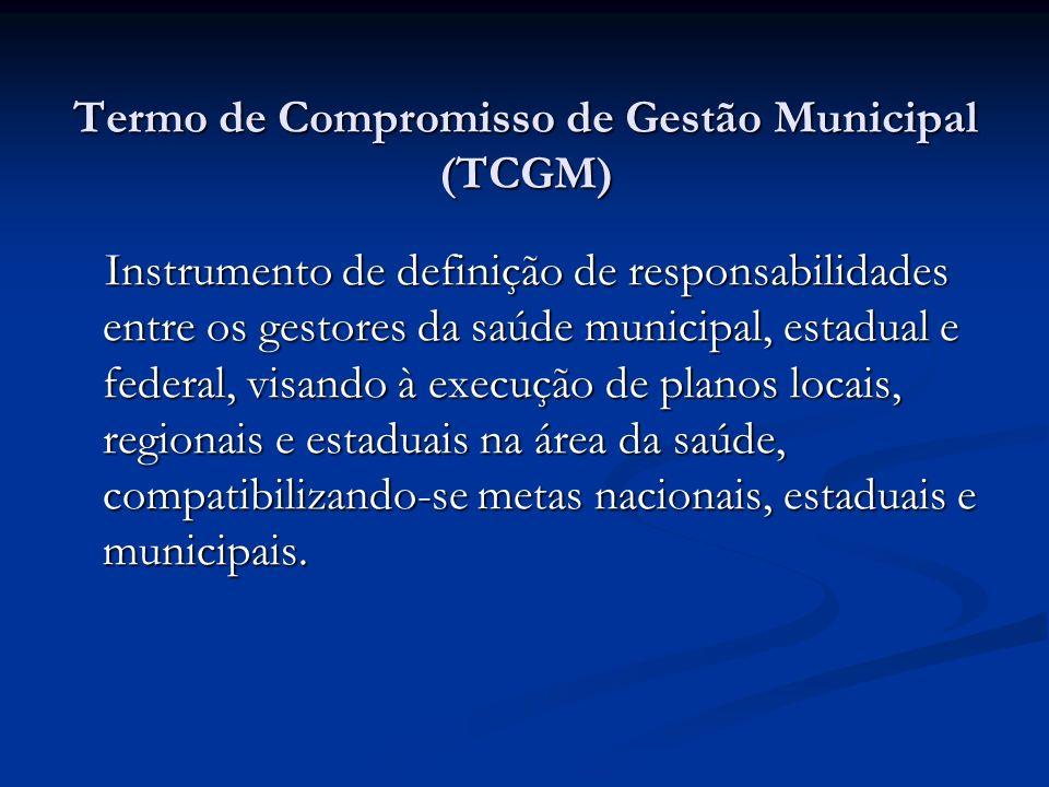 Termo de Compromisso de Gestão Municipal (TCGM)