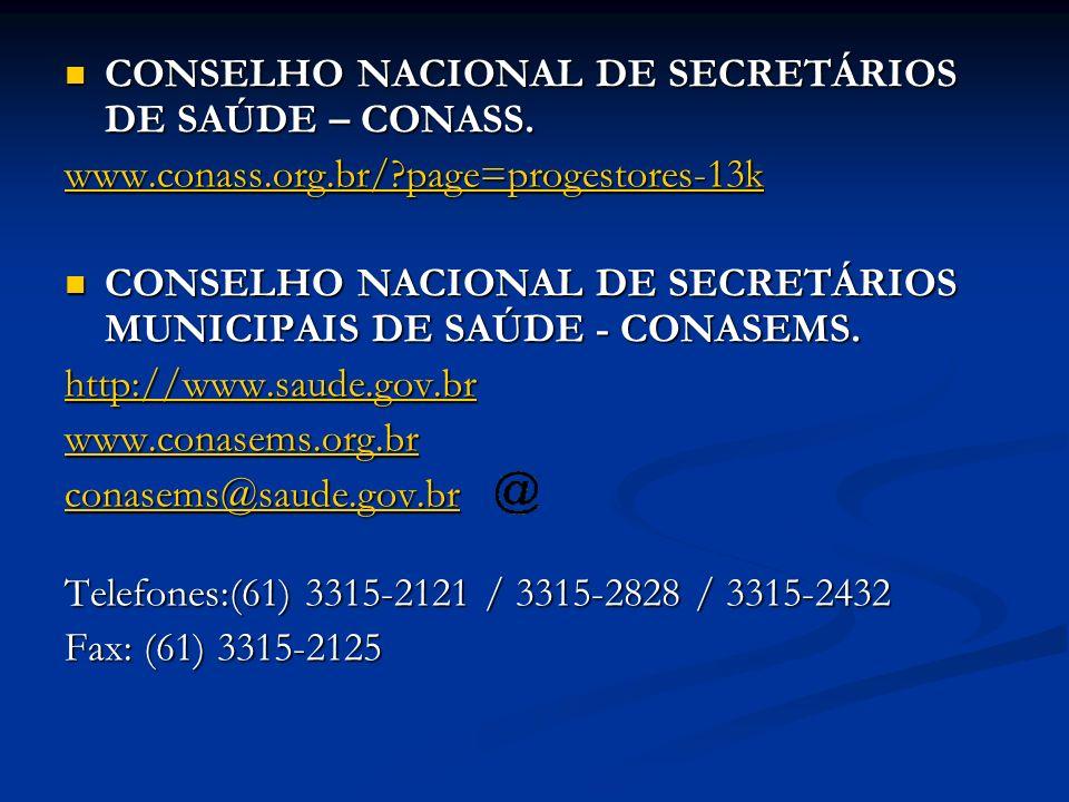 CONSELHO NACIONAL DE SECRETÁRIOS DE SAÚDE – CONASS.