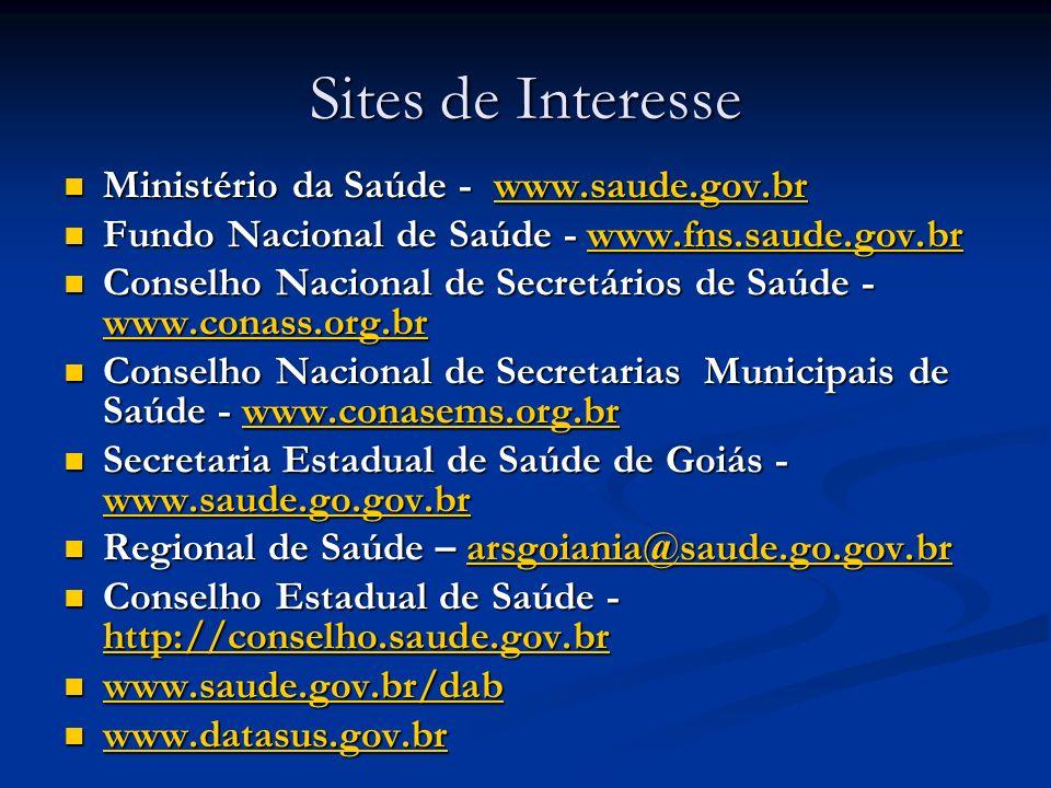 Sites de Interesse Ministério da Saúde - www.saude.gov.br