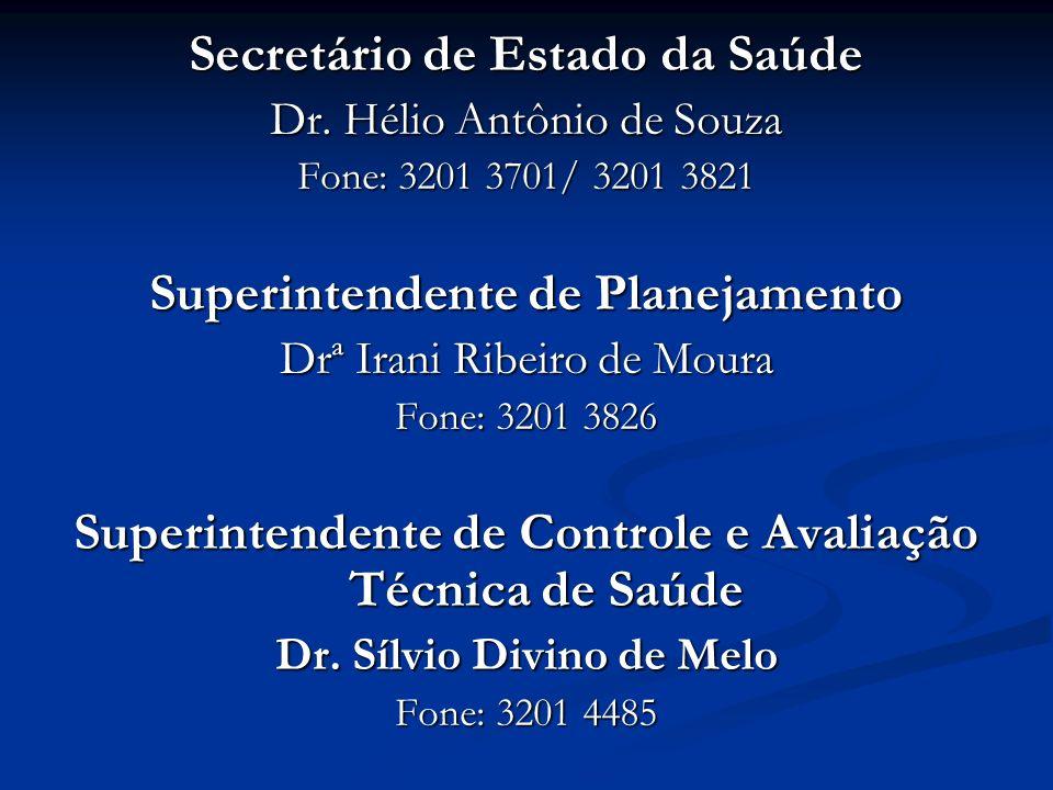 Secretário de Estado da Saúde