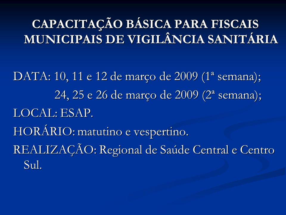 CAPACITAÇÃO BÁSICA PARA FISCAIS MUNICIPAIS DE VIGILÂNCIA SANITÁRIA
