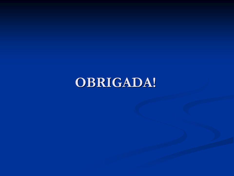 OBRIGADA! Regional de Saúde Central e Centro Sul / SES