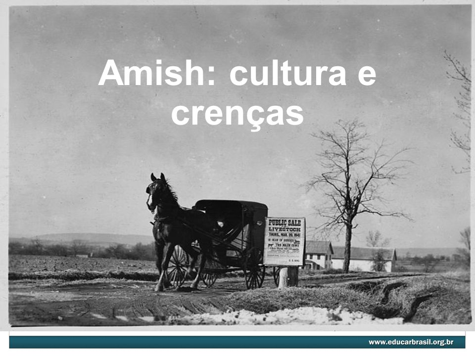 Amish: cultura e crenças
