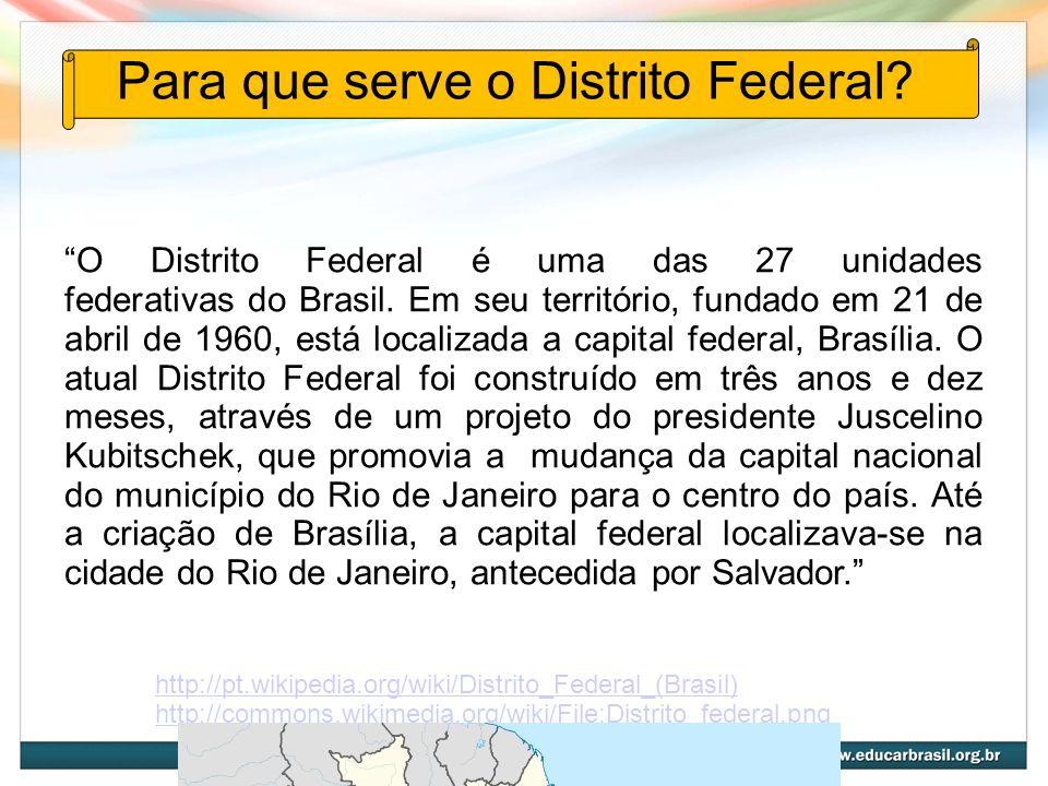 Para que serve o Distrito Federal