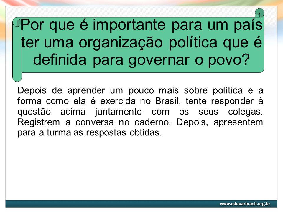 Por que é importante para um país ter uma organização política que é definida para governar o povo