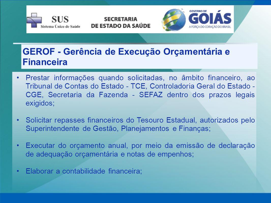 GEROF - Gerência de Execução Orçamentária e Financeira
