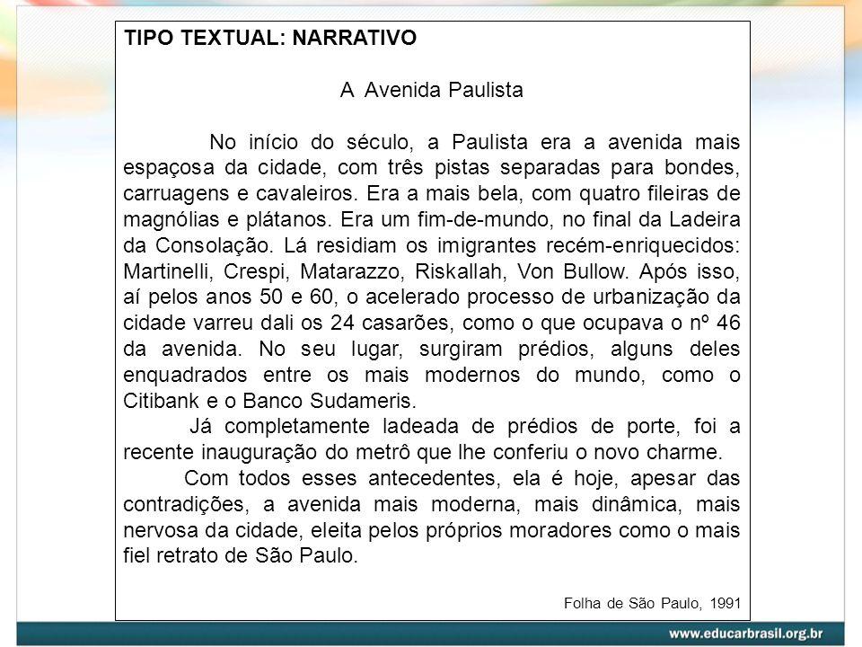 TIPO TEXTUAL: NARRATIVO A Avenida Paulista