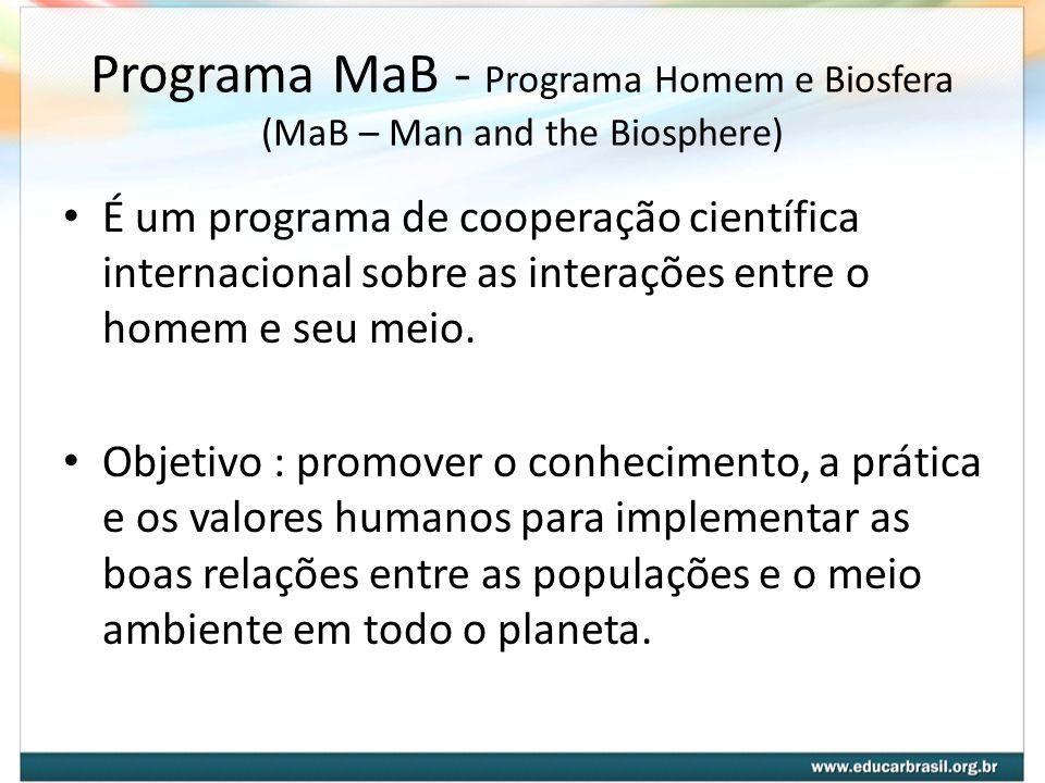 Programa MaB - Programa Homem e Biosfera (MaB – Man and the Biosphere)