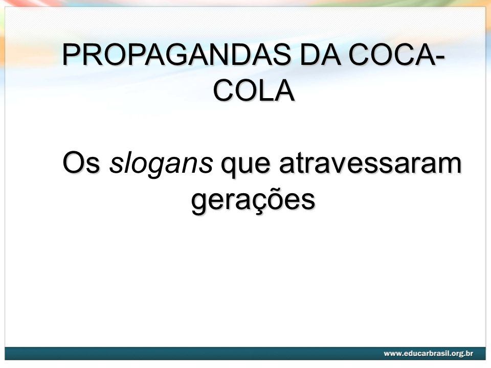 PROPAGANDAS DA COCA-COLA