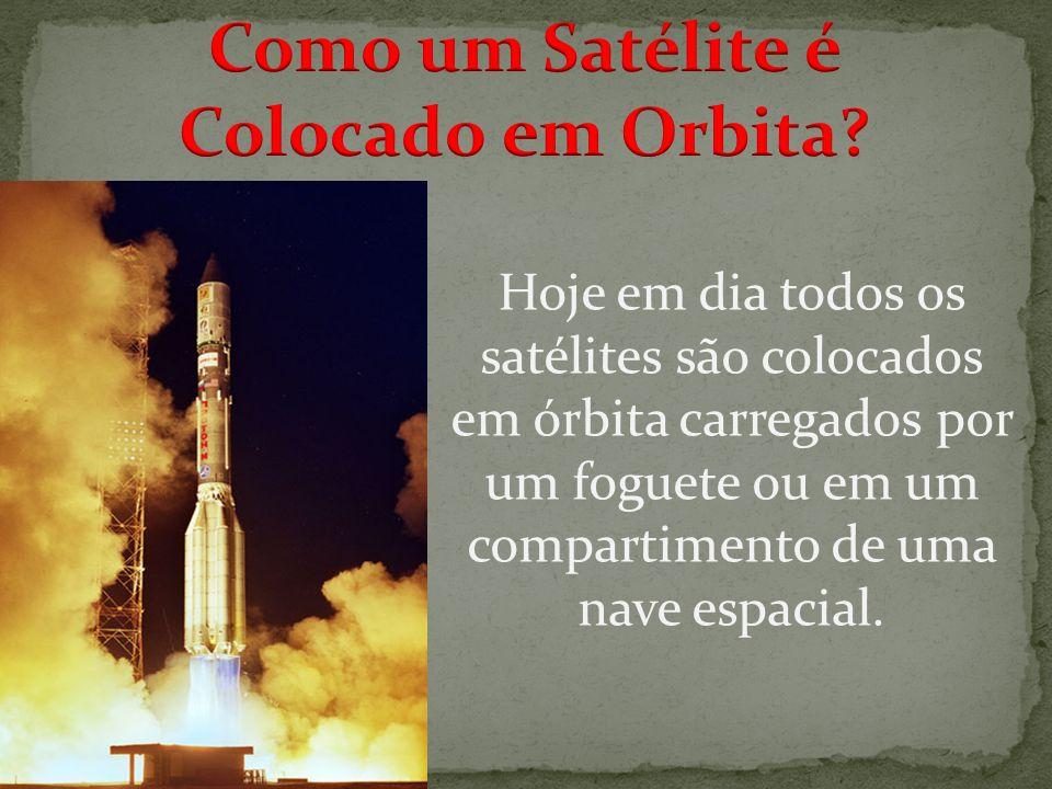 Como um Satélite é Colocado em Orbita