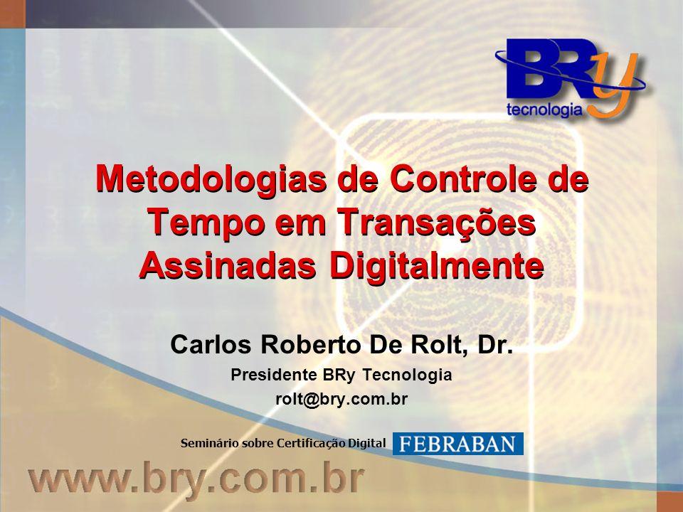 Metodologias de Controle de Tempo em Transações Assinadas Digitalmente