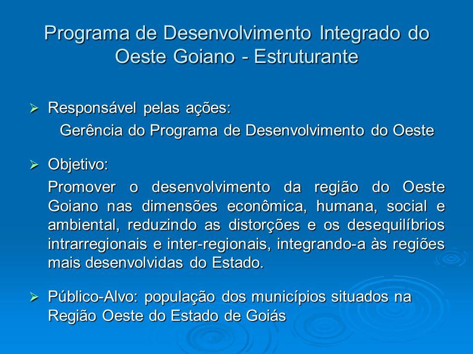 Programa de Desenvolvimento Integrado do Oeste Goiano - Estruturante