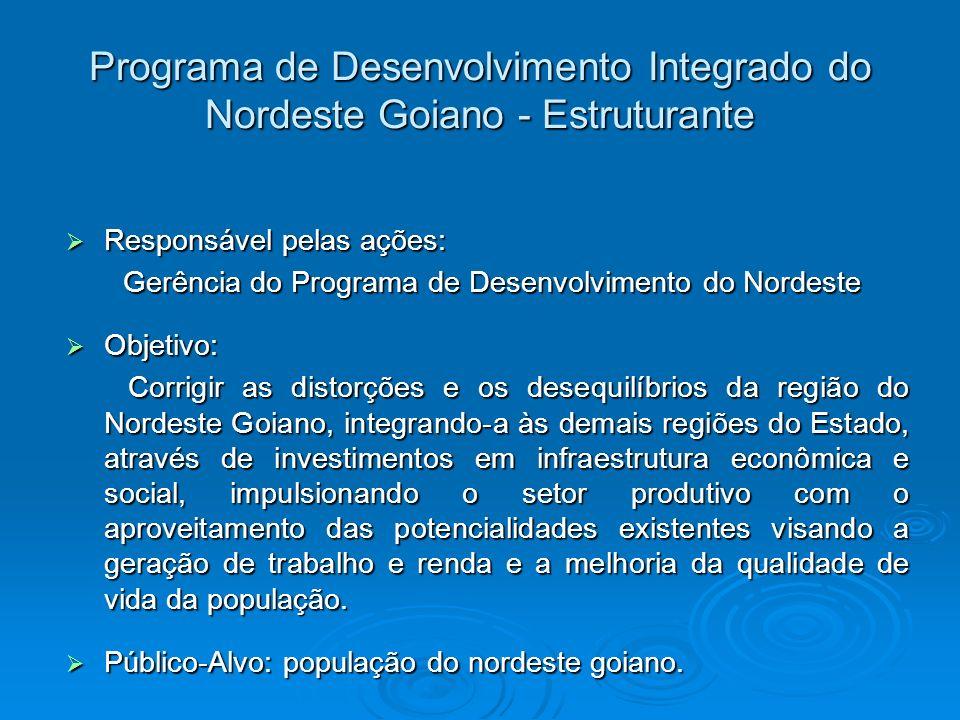 Programa de Desenvolvimento Integrado do Nordeste Goiano - Estruturante