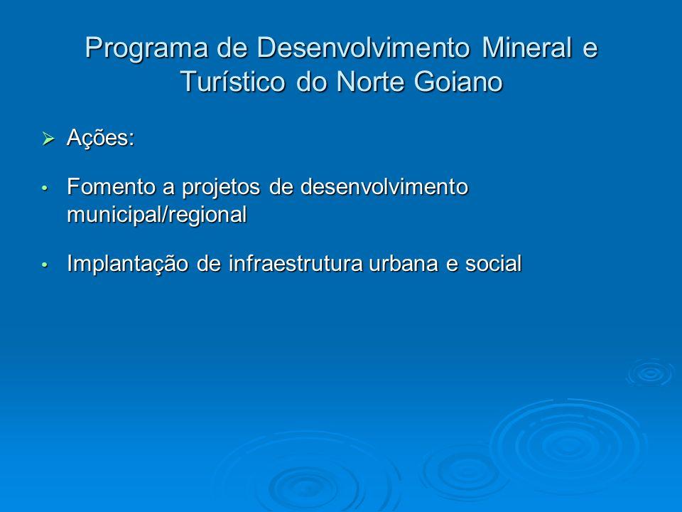 Programa de Desenvolvimento Mineral e Turístico do Norte Goiano