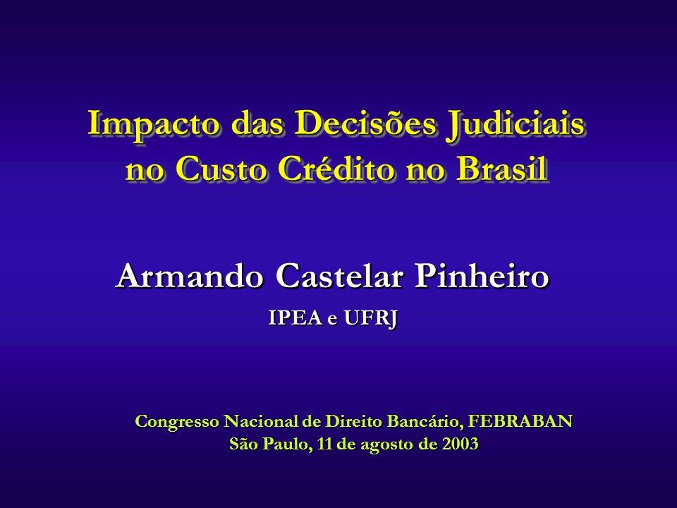 Impacto das Decisões Judiciais no Custo Crédito no Brasil