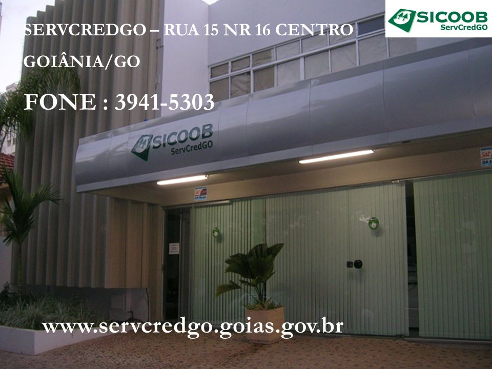 FONE : 3941-5303 www.servcredgo.goias.gov.br