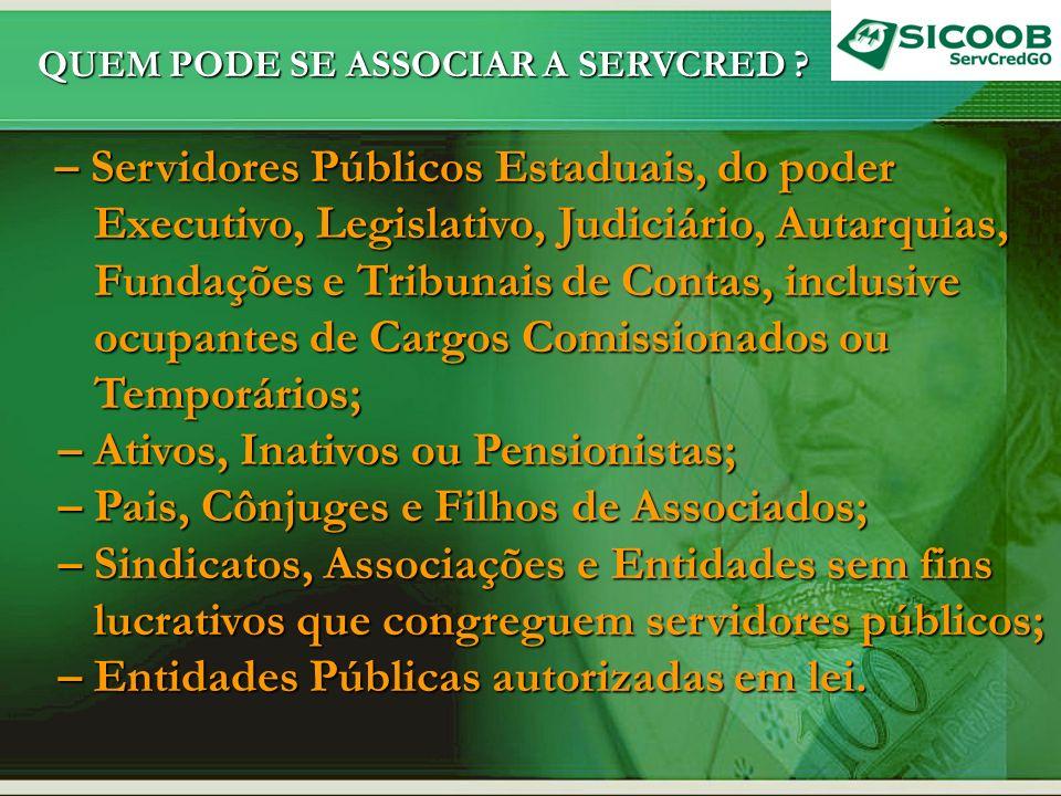 Executivo, Legislativo, Judiciário, Autarquias,