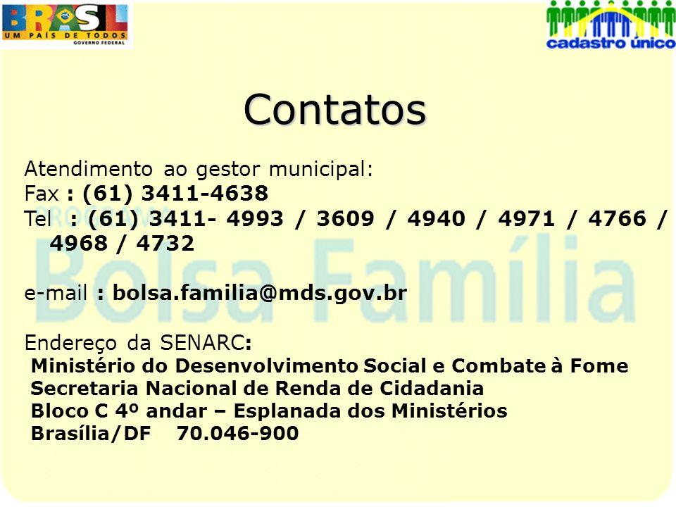 Contatos Atendimento ao gestor municipal: Fax : (61) 3411-4638