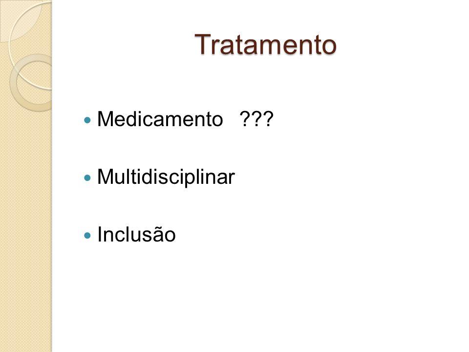 Tratamento Medicamento Multidisciplinar Inclusão