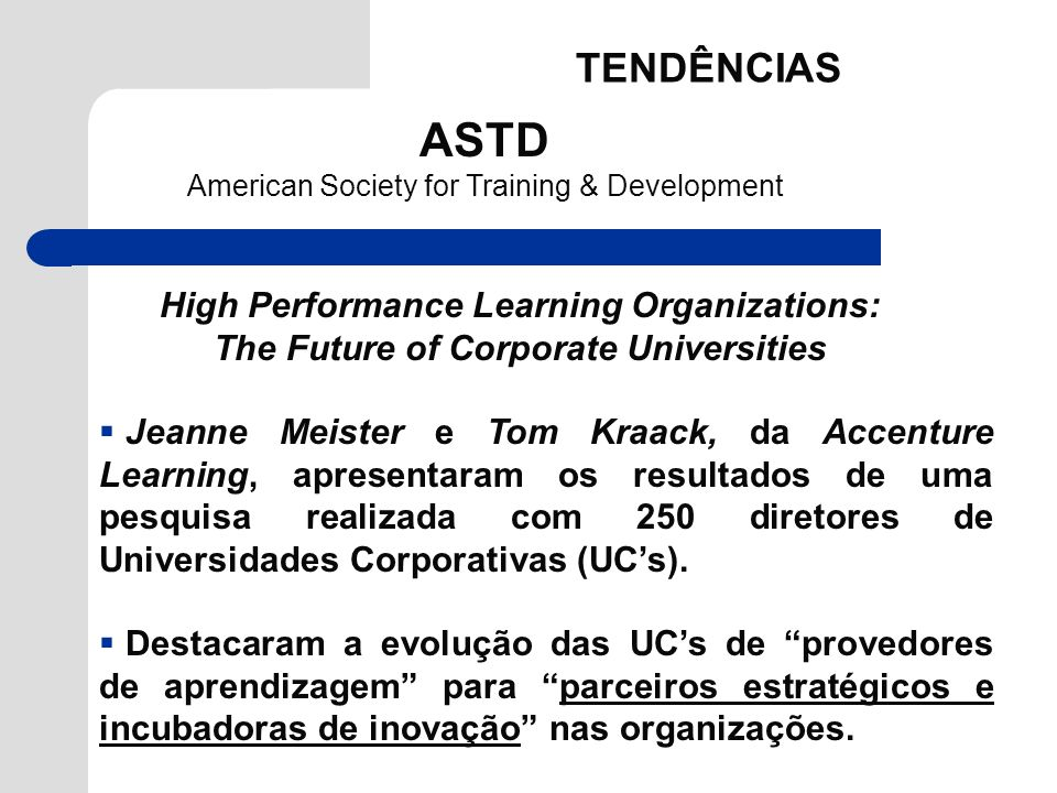 ASTD TENDÊNCIAS High Performance Learning Organizations: